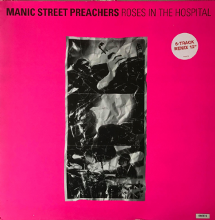 "Manic Street Preachers ‎- Roses In The Hospital  (12"") (NM/VG-)"